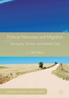 Political Memories and Migration by J. Olaf Kleist