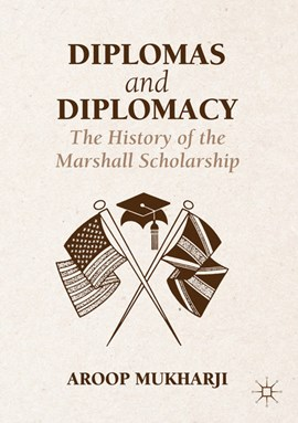 Diplomas and diplomacy by Aroop Mukharji