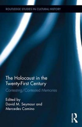 The Holocaust in the twenty-first century by David M. Seymour