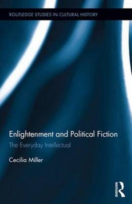 Enlightenment and political fiction by Cecilia Miller