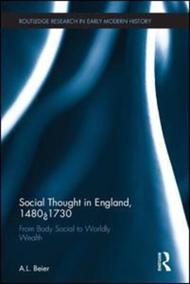 Social thought in England, 1480-1730 by A.L. Beier
