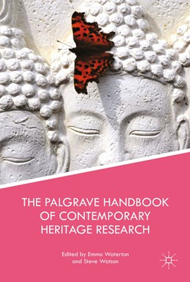 The Palgrave Handbook of Contemporary Heritage Research by E. Waterton