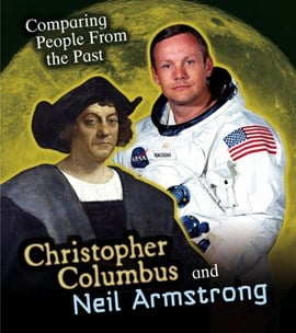Christopher Columbus and Neil Armstrong by Nick Hunter