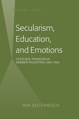 Secularism, education, and emotions by Yair Seltenreich