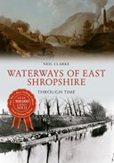 Waterways of East Shropshire though time