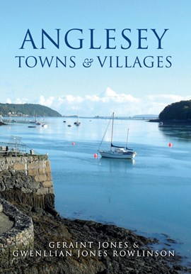 Anglesey towns & villages by Geraint Jones