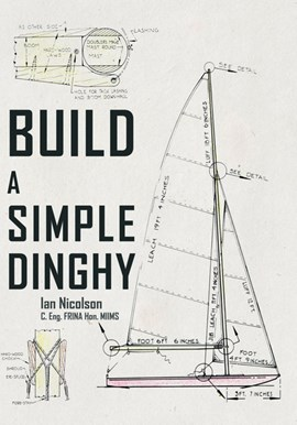 Build a simple dinghy by Ian Nicolson
