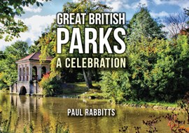 Great British parks by Paul Rabbitts