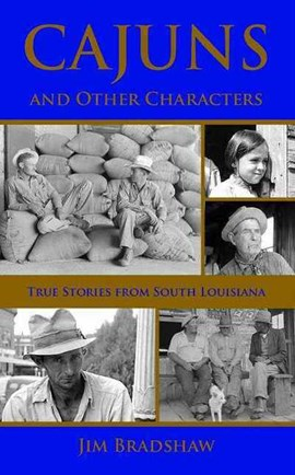 Cajuns and other characters by Jim Bradshaw