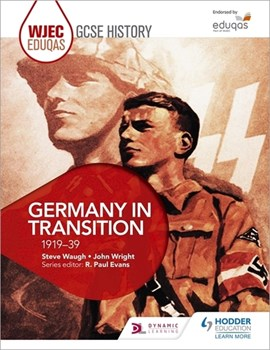 WJEC Eduqas GCSE history. Germany in transition, 1919-39 by Steve Waugh