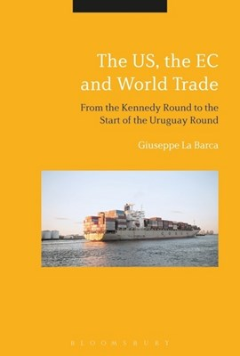 The US, the EC and world trade by Giuseppe La Barca