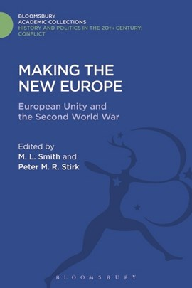 Making the new Europe by M. L. Smith