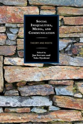 Social inequalities, media, and communication by Jan Servaes
