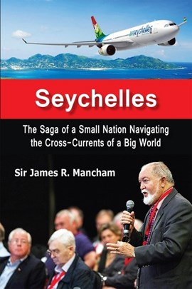Seychelles by James R Mancham