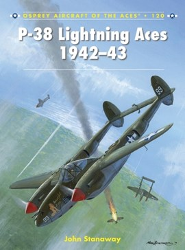P-38 Lightning aces, 1942-43 by John Stanaway