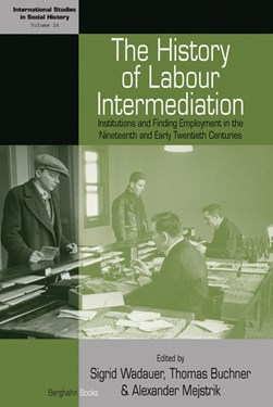 The history of labour intermediation by Sigrid Wadauer