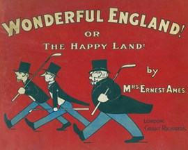 Wonderful England! by Mrs Ernest Ames