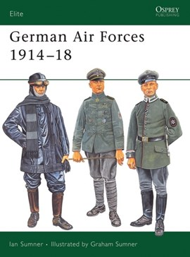 German air forces, 1914-18 by Ian Sumner