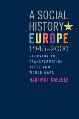 The social history of Europe, 1945-2000 by Hartmut Kaelble