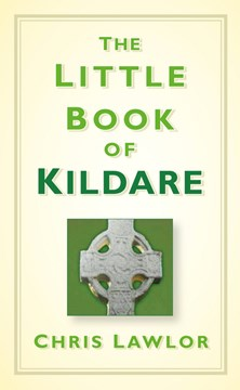 The little book of Kildare by Chris Lawlor