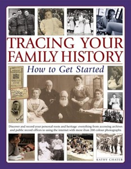 Tracing Your Family History (Fs) How To Ge by Kathy Chater