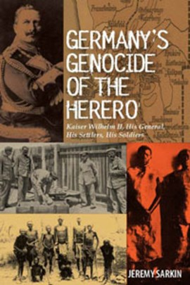 Germany's genocide of the Herero by Jeremy Sarkin