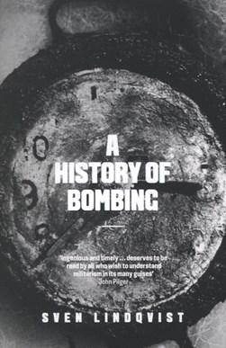 History Of Bombing by Sven Lindqvist
