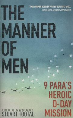 The manner of men by Stuart Tootal