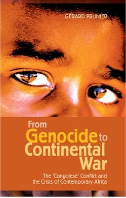 From genocide to continental war by Gerard Prunier