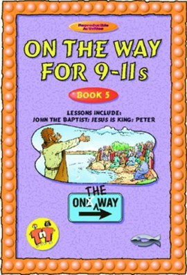 On the way for 9-11s. Book 5 by Thalia Blundell