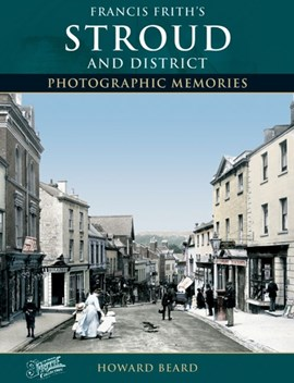 Stroud and District by Howard Beard