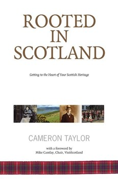 Rooted in Scotland by Cameron Taylor