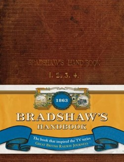 Bradshaw's descriptive railway hand-book of Great Britain and Ireland by George Bradshaw