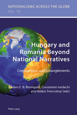 Hungary and Romania beyond national narratives by Anders Blomqvist
