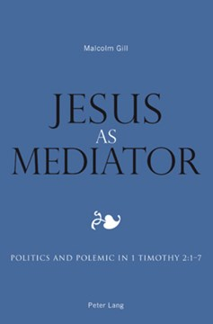 Jesus as mediator by Malcolm Gill
