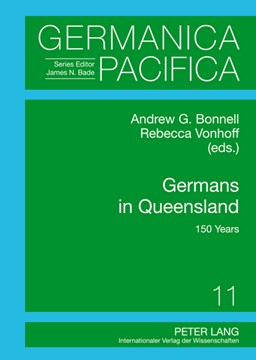 Germans in Queensland by Andrew Bonnell