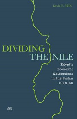 Dividing the Nile by David E Mills