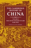 The Cambridge history of China. Volume 9 The Ch'ing dynasty to 1800