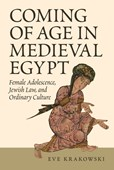 Coming of Age in Medieval Egypt