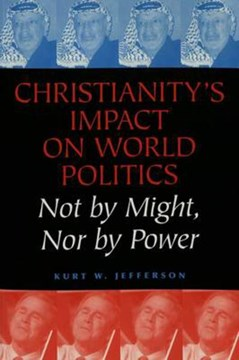 Christianity's impact on world politics by Kurt W Jefferson