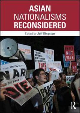 Asian nationalisms reconsidered by Jeff Kingston