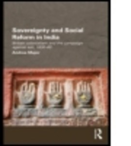 Sovereignty and social reform in India by Andrea Major