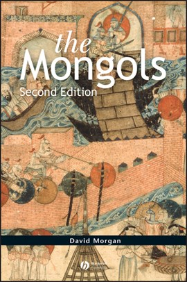 The Mongols by David Morgan