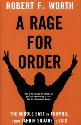 A rage for order by Robert F Worth