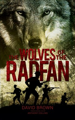 The Wolves of the Radfan by David Brown