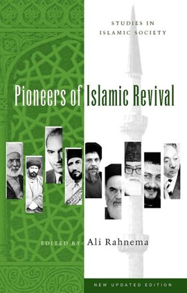 Pioneers of Islamic revival by Ali Rahnema