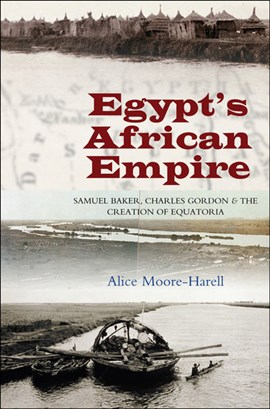 Egypts African Empire by Alice Moore-Harell