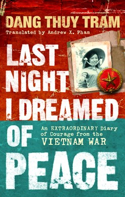 Last night I dreamed of peace by Thuy Tram Dang