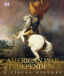 American War of Independence by DK