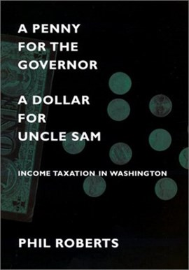 A penny for the governor, a dollar for Uncle Sam by Phil Roberts